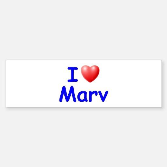 I Love Marv (Blue) Bumper Bumper Bumper Sticker