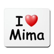 I Love Mima (Black) Mousepad