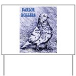 Parlor Roller Pigeon Yard Sign
