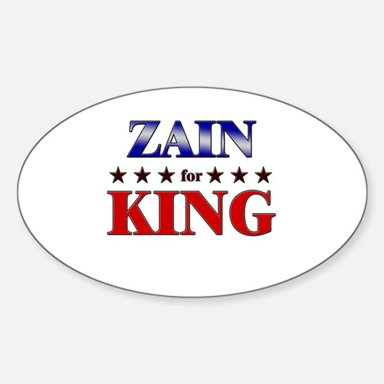 ZAIN for king Oval Decal