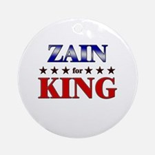 ZAIN for king Ornament (Round)