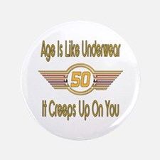 "Funny 50th Birthday 3.5"" Button"