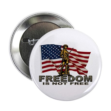 "FREEDOM NOT FREE 2.25"" Button (10 pack)"
