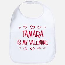Tamara is my valentine Bib