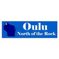 Oulu, North of the Rock Bumper Sticker