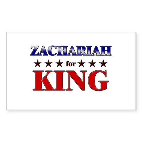 ZACHARIAH for king Rectangle Sticker
