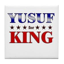 YUSUF for king Tile Coaster