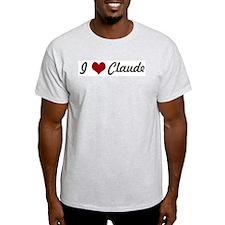 I love Claude T-Shirt