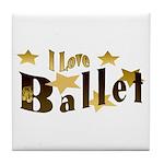 I Love Ballet Tile Coaster