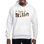I Love Ballet Hooded Sweatshirt
