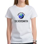 World's Coolest SILVERSMITH Women's T-Shirt