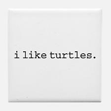 i like turtles. Tile Coaster