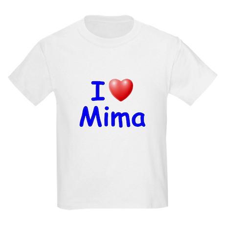 I Love Mima (Blue) Kids Light T-Shirt