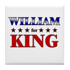 WILLIAM for king Tile Coaster