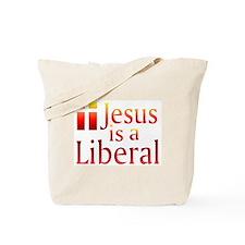 Tote Bag - Jesus is a Liberal