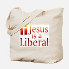 Tote Bag - Jesus is a Liberal