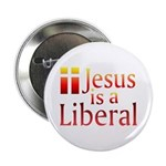 Button - Jesus is a liberal