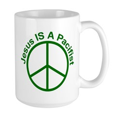 Large Mug - Jesus is a Pacifist