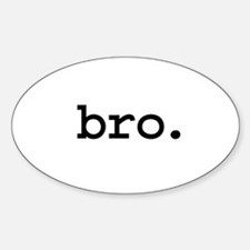 bro. Oval Decal