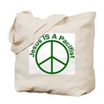 Tote Bag - Jesus IS a Pacifist