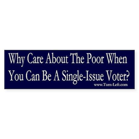 Bumper Sticker - Single Issue Voter