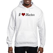 I love Hector Hoodie