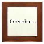 freedom. Framed Tile