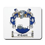 O'Cahill Family Crest Mousepad