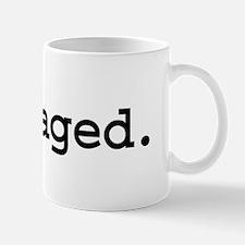 outraged. Mug