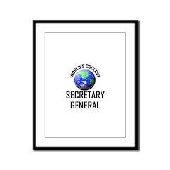 World's Coolest SECRETARY GENERAL Framed Panel Pri