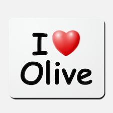 I Love Olive (Black) Mousepad
