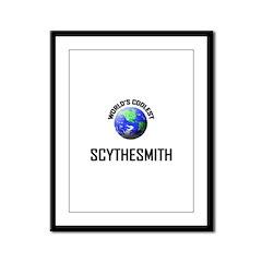 World's Coolest SCYTHESMITH Framed Panel Print