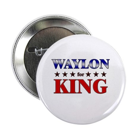 """WAYLON for king 2.25"""" Button (10 pack)"""
