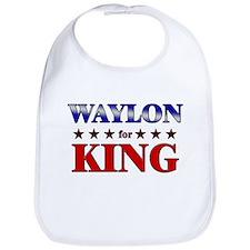 WAYLON for king Bib