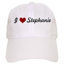 I love Stephanie Baseball Cap