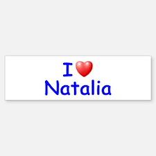 I Love Natalia (Blue) Bumper Bumper Bumper Sticker
