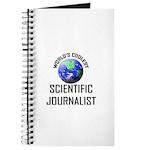 World's Coolest SCIENTIFIC JOURNALIST Journal