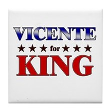 VICENTE for king Tile Coaster