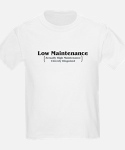 Low Maintenance T-Shirt