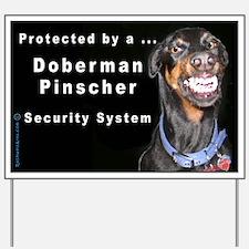 Doberman Pinscher Smiles Yard Sign