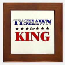 TYSHAWN for king Framed Tile