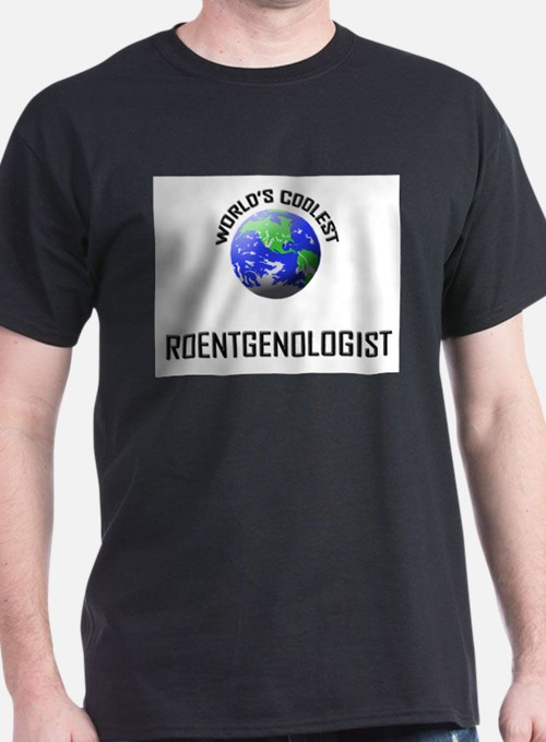 World's Coolest ROENTGENOLOGIST T-Shirt