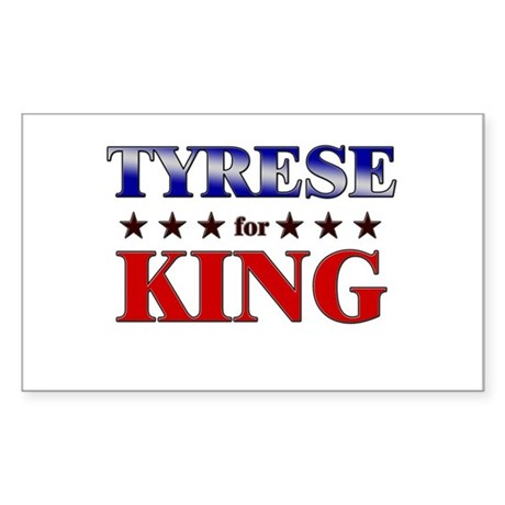 TYRESE for king Rectangle Sticker