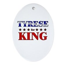 TYRESE for king Oval Ornament