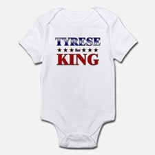 TYRESE for king Infant Bodysuit
