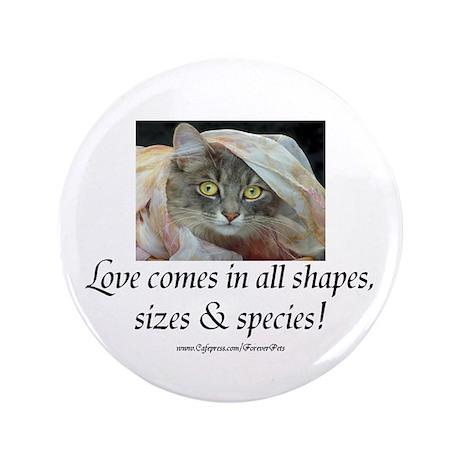"""Love Comes (cat) 3.5"""" Button"""