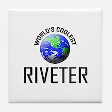 World's Coolest RIVETER Tile Coaster