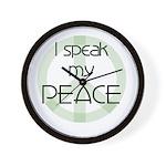 I Speak My Peace Wall Clock