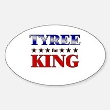TYREE for king Oval Decal