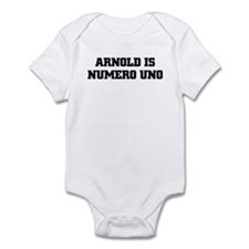 ARNOLD IS NUMERO UNO Infant Bodysuit